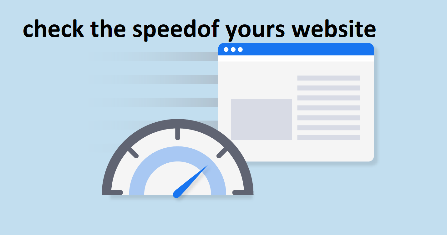 check the speedof yours website