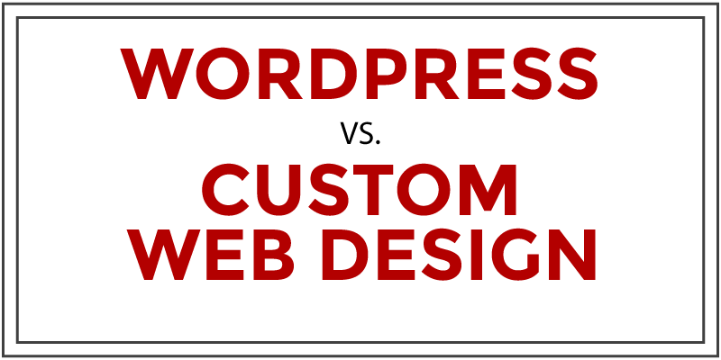wordpress-vs-custom-web-design